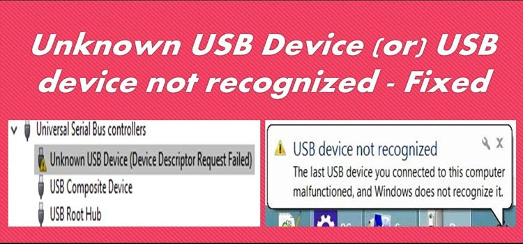 Fix Unknown USB Device (Device Descriptor Request Failed) in