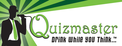 Quizmaster Trivia...Drink While You Think
