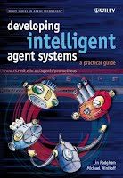 Developing Intelligent Agents Systems - A Practical Guide - Book using Prometheus Methodology
