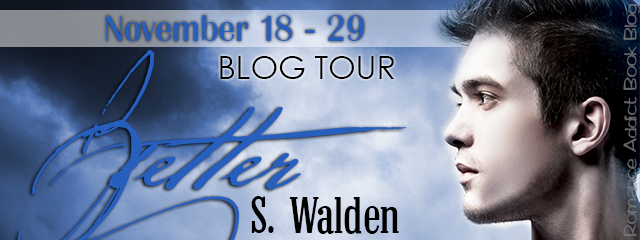 Blog Tour Better by S. Walden #Review + #Giveaway
