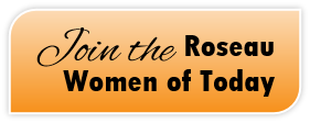 Fill out this form if you are interested in joining the Roseau Women of Today!
