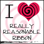 Really Reasonable Ribbon's Ramblings