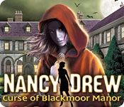 download Nancy Drew Curse of Blackmoor Manor