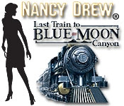 download Nancy Drew Last Train to Blue Moon Canyon