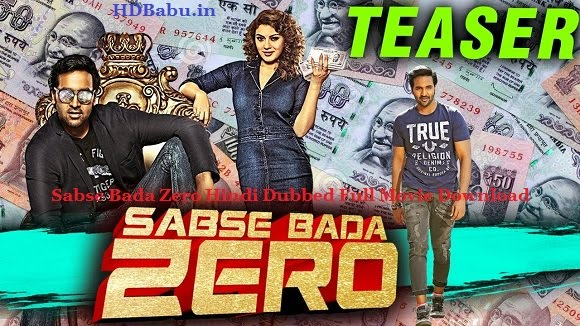 SABSE BADA ZERO 2018 HINDI DUBBED 700MB