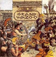 Frank Zappa The Grand Wazoo Records Lps Vinyl And Cds