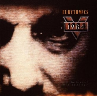 EURYTHMICS - 1984 (for The Love Of Big Brother Cd)