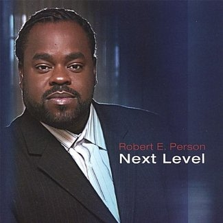 ROBERT E. PERSON - Next Level Cd