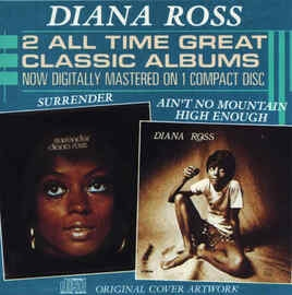DIANA ROSS - Ain't No Mountain High Enough / Surrender Cd