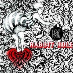 LOVE LIKE HATE - Rabbit Hole Ep Cd