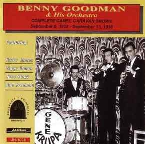 BENNY GOODMAN - Complete Camel Caravan Shows Cd