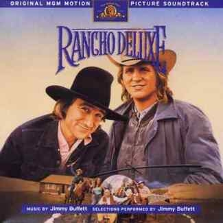 JIMMY BUFFETT - Rancho Deluxe (original Mgm Motion Picture Soundtrack Cd)