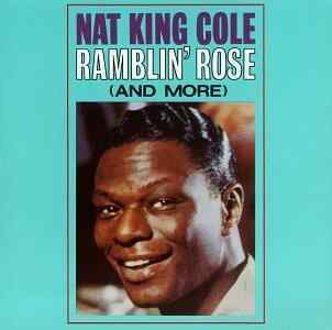 Ramblin' Rose Cd - NAT KING COLE