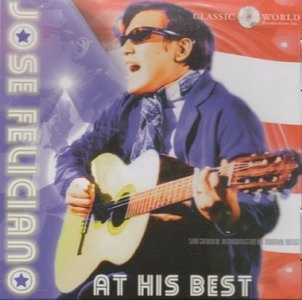 JOSE FELICIANO - Jose Feliciano At His Best Cd