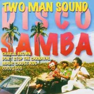 TWO MAN SOUND - Disco Samba Cd