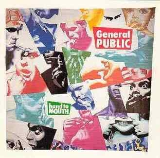GENERAL PUBLIC - Hand To Mouth Cd