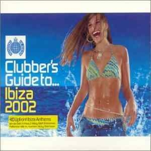 MINISTRY OF SOUND - Clubber's Guide To Ibiza 2002 2-cd