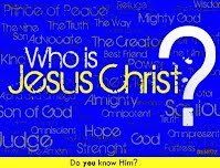 Who Is Jesus Christ? Do You Know Him?