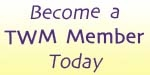 Become a TWM Member Today