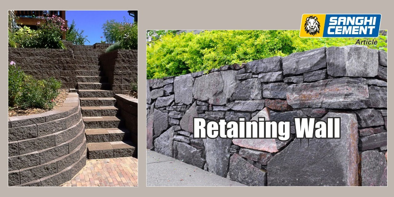 Retaining Wall Sanghi Cement Blog S