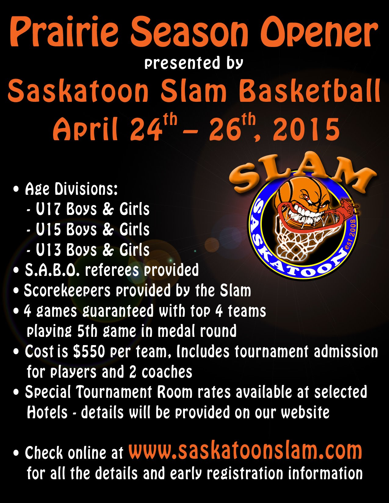 http://www.saskatoonslam.com/slam-tournament/slam-tournament-2015