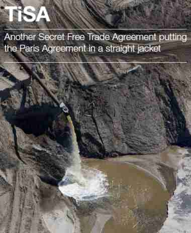 TiSA - Another Secret Free Trade Agreement putting the Paris Agreement in a straight jacket