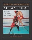 Fighting Strategies of Muay Thai  There are three elements of Muay Thai boxing: techniques, tactics and strategy. Most Muay Thai books deal only with techniques. Fighting Strategies of Muay Thai is the first book to reveal actual fighting strategies and tactics as taught in the boxing camps in Thailand. Both the author of this book, Mark Van Schuyver, and his partner in this project, Kru Pedro Villalobos, are martial artists. In fact, Villalobos is a professional Muay Thai fighter and trainer who has studied extensively in Thailand with some of the art's most well-known names. And in helping Van Schuyver with this book, Villalobos held back none of the secrets he had picked up in Thailand. Because the elements of timing and the strategies of the Muay Thai system are universal to all types of fighting, this book will be invaluable to Muay Thai fighters and trainers, professional and amateur fighters, and martial artists of all styles, including taekwon do, karate, jujitsu, judo, and no-holds-barred fighting and wrestling. The definitive work on Muay Thai strategies and tactics, Fighting Strategies of Muay Thai is a guide to total fight preparation.