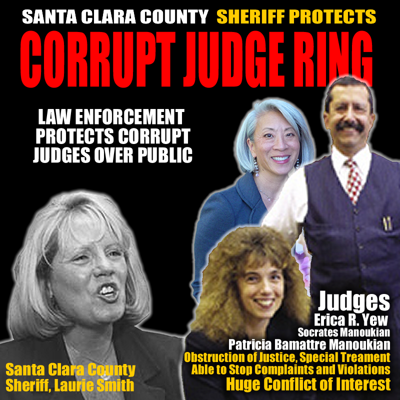 Judicial Corruption in San Jose Courts is enabled and enforced by the Santa Clara County Sheriff's Department