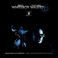Fresco & Black Lung - White Boy Wasted EP