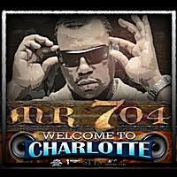 Mr 704 - Welcome to Charlotte LP
