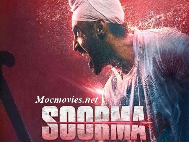 Soorma Hindi movie download