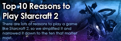 top 10 reasons to play starcraft 2