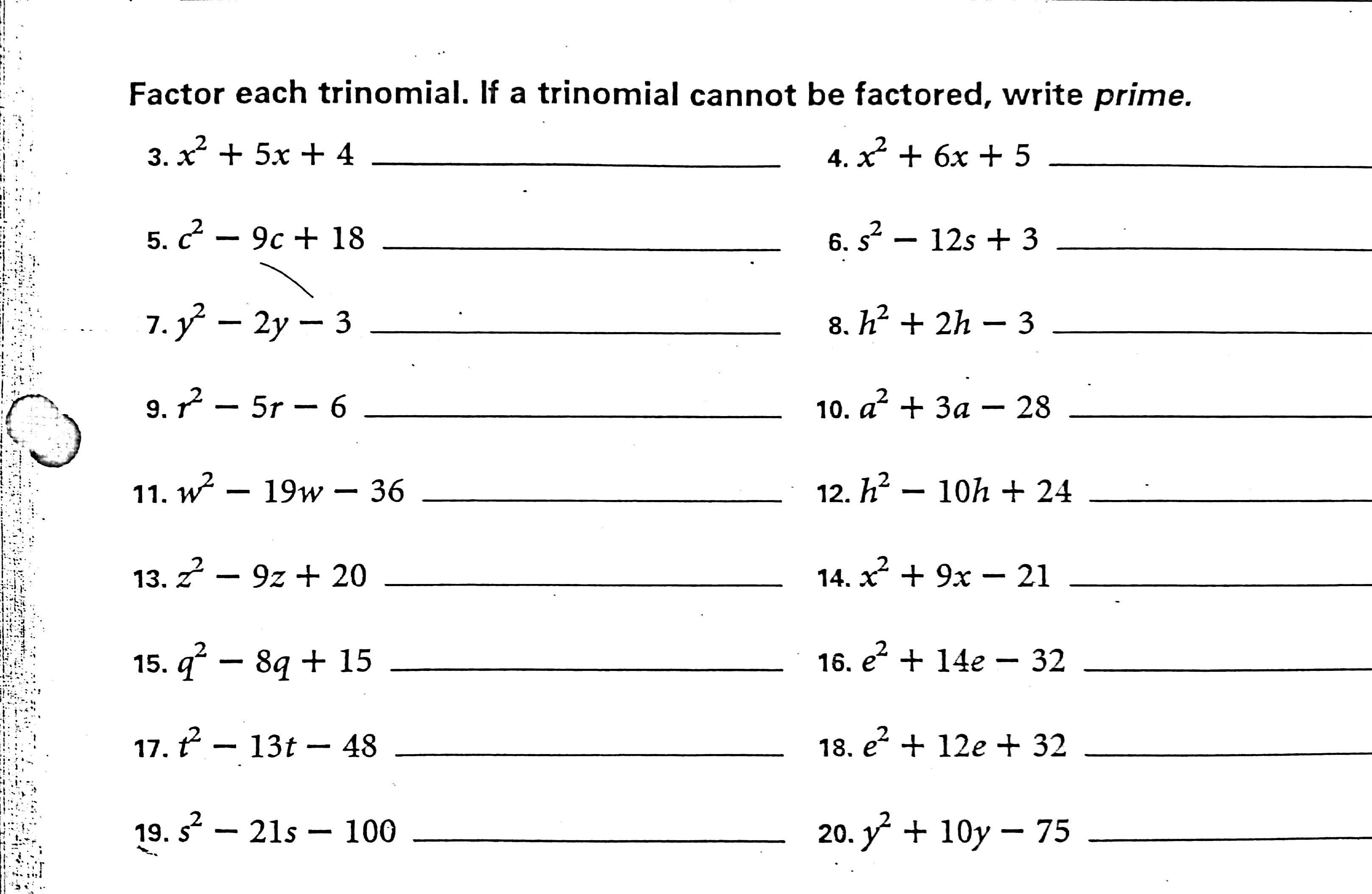 Monday- Factoring trinomials, classwork #3-19 odd on worksheet ...