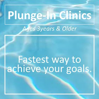 Plunge-in Clinics