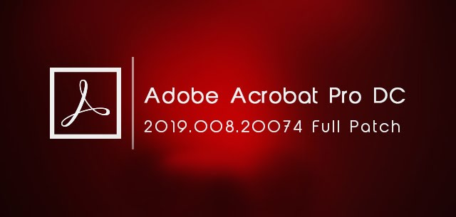 Adobe Acrobat Pro DC 2018/2019 Crack Amtlib for Mac Windows