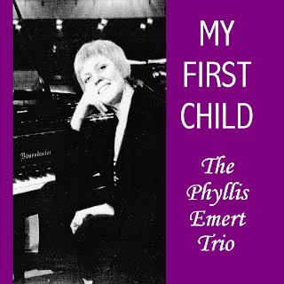 The Phyllis Emert Trio - My First Child