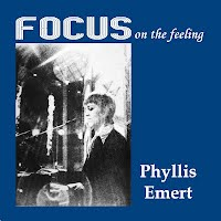 Phyllis Emert - Focus On The Feeling