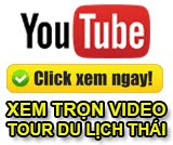 youtube-tour-du-lich-thai-lan-video-clip-du-lich-thai-lan-tam-pacific
