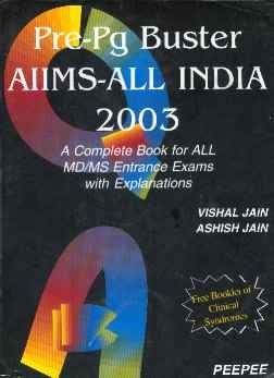AIPG 2003 and AIIMS May 2003 Vishal Jain and Ashish Jain - Peepee Publishers