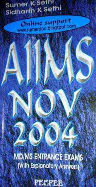 AIIMS Nov 2004 by Sumer and Sidharth Sethi - Peepee Publishers