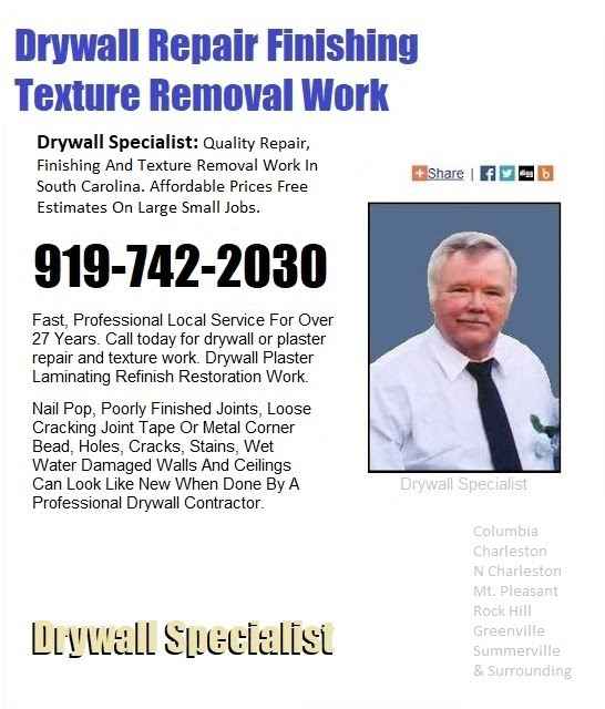 919-742-2030 Drywall Specialist Professional Popcorn Texture Removal Refinish Work In SC