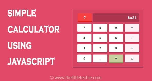 A simple calculator using JavaScript and CSS3