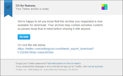 The email you should receive from Twitter when your archive is ready!