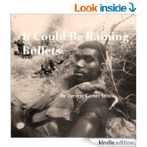 https://www.amazon.com/Could-Be-Raining-Bullets-ebook/dp/B00AY0QP32/ref=sr_1_10?ie=UTF8&qid=1429042622&sr=8-10&keywords=everett+carter