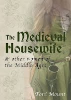 http://www.bookdepository.com/Medieval-Housewife-Toni-Mount/9781445643700/?a_aid=tonimount