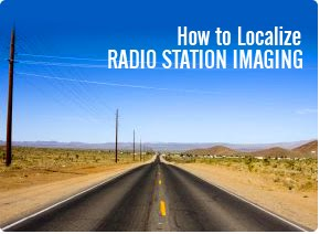 How To Localize Your Radio Station Imaging
