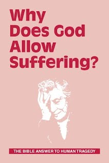 https://sites.google.com/site/truebibleteaching/home/why-does-god-allow-suffering