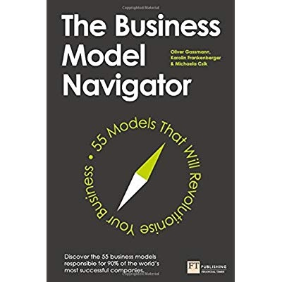 Download The Business Model Navigator 55 Models That Will Revolutionise Your Business Ebook Pdf Tujiujuk77
