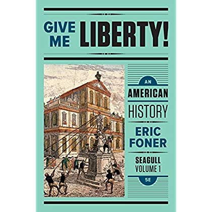 Eric Foner Give Me Liberty 4th Edition Pdf