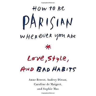 Download how to be parisian wherever you are love style and bad download how to be parisian wherever you are love style and bad habits ebook pdf for free fandeluxe Images